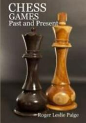 Chess Games Past And Present Like New Used Free Shipping In The Us