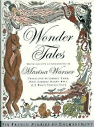 Wonder Tales Six French Stories Of Enchantment By Marina Warner New