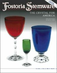 Fostoria Stemware The Crystal For America Identification And Value Guide The
