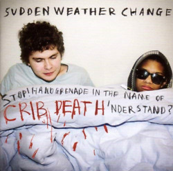 Sudden Weather Change-stop Handgrenade In The Name Of Crib D Uk Import Cd New