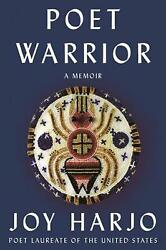 Poet Warrior A Call For Love And Justice By Joy Harjo English Hardcover Book