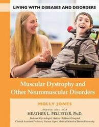 Muscular Dystrophy And Other Neuromuscular Disorders By L.ac. Jones, Molly New