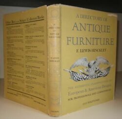 Hinckley, F. Lewis A Directory Of Antique Furniture  The Authentic Classificat
