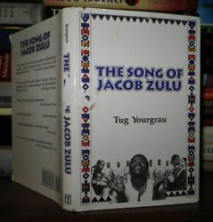Yourgrau, Tug The Song Of Jacob Zulu 1st Edition 1st Printing