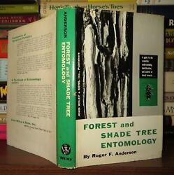 Anderson, Roger F. Forest And Shade Tree Entomology 1st Edition 1st Printing