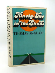 Thomas Mcguane Ninety-two In The Shade 1st Edition 1st Printing