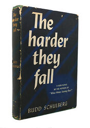 Budd Schulberg The Harder They Fall 1st Edition 1st Printing