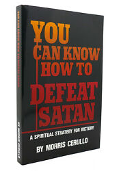 Morris Cerullo You Can Know How To Defeat Satan Revised Edition 4th Printing