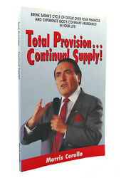Morris Cerullo Total Privision... Continual Supply  1st Edition 1st Printing