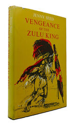 Jenny Seed Vengeance Of The Zulu King 1st Edition 1st Printing