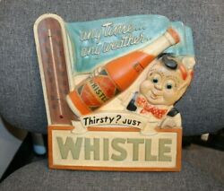 1940-50s Rare Whistle Soda 3-d Chalk Thermometer Sign Advertising