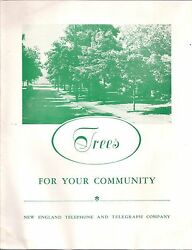 1950's New England Telephone And Telegraph Company Trees For Your Community