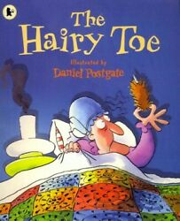 Hairy Toe Paperback By Postgate Daniel Ilt Like New Used Free Shipping ...