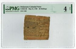 May 31 1760 Delaware 20 Shillings Colonial Currency Pmg Good4 Net Ben Franklin