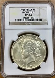 1921 Peace Dollar High Relief Ngc Ms64 Mostly Bright White