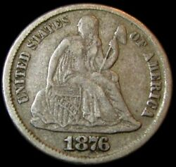 1876 Cc Seated Liberty Dime  Excellent Raw Original Vf+ Carson City Type