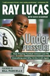 Under Pressure How Playing Football Almost Cost Me Everything And Why Iand039d Do It