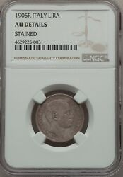 Italy Kingdom 1905-r 1 Lira Silver Coin Rare Ngc Certified Au Details