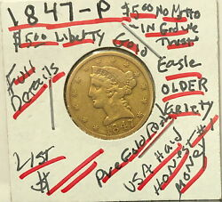 An Attractive Early Dated Variety 1847-p Liberty 5 Gold 1/2 Eagle--good Details