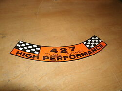 1967 1968 Ford Fairlane Galaxie Shelby 427 High Performance Air Cleaner Decal
