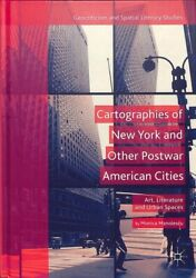 Cartographies Of New York And Other Postwar American Cities Art Literature...