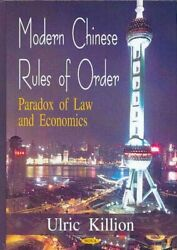 Modern Chinese Rules Of Order Paradox Of Law And Economics, Hardcover By Ki...