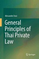 General Principles Of Thai Private Law Hardcover By Stasi Alessandro Like ...