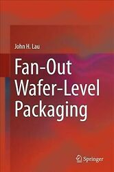 Fan-out Wafer-level Packaging, Hardcover By Lau, John H., Brand New, Free Shi...
