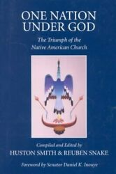 One Nation Under God The Triumph Of The Native American Church Hardcover B...