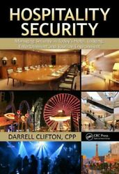 Hospitality Security Managing Security In Todayand039s Hotel Lodging Entertain...
