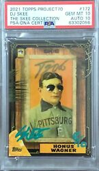 Topps Project 70 Psa/auto 10/10 Honus Wagner X Dj Skee Signed Number 8/10