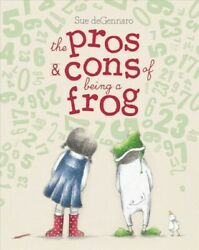 Pros And Cons Of Being A Frog School And Library By Degennaro Sue Like New U...