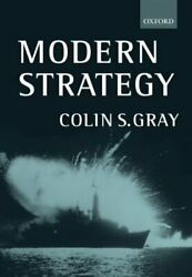 Modern Strategy Paperback By Gray Colin S. Like New Used Free Shipping In...