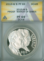 2015 W March Of Dimes Silver Dollar Anacs Pf-69 Dcam Free S/h 2127384