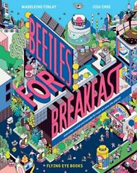 Beetles for Breakfast: And Other Weird and Wonderful Ways to Save the Planet