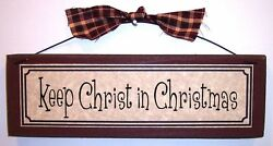 Keep Christ In Christmas Sign Plaque Holiday Decor Country Primitive Decorations