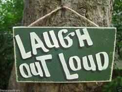 LAUGH OUT LOUD KIDS SHABBY CHIC COUNTRY WOOD PRIMITIVE RUSTIC SIGN PLAQUE