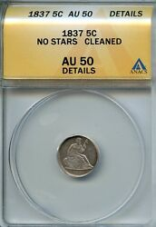 1837 5c H10 Anacs Au 50 Cleaned About, Almost Uncirculated No Stars Half Dime