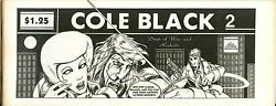 Cole Black Comics Vol. 1 #2 the 2nd issue from 1980 Rocky Hartberg story