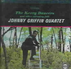 JOHNNY GRIFFIN - THE KERRY DANCERS AND OTHER SWINGING FOLK USED - VERY GOOD CD