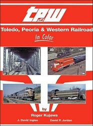 Toledo, Peoria And Western In Color / Railroads / Train Photography