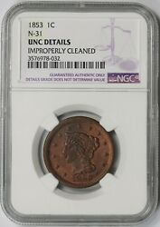 1853 N-31 Braided Hair Large Cent 1c Unc Details Ngc Newcomb-31