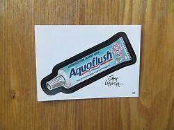 2004 WACKY PACKAGES ANS1 1ST SERIES AQUAFLUSH CARD # 40 SIGNED JAY LYNCH ART