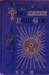 The Fair God Or The Last Of The And039tzins - A Tale Of The Conquest Of Mexico Wallac