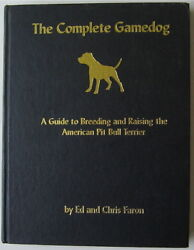 AMERICAN PIT BULL TERRIER  RARE VINTAGE BOOK THE COMPLETE GAMEDOG SIGNED