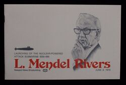 1973 L Mendel Rivers Launching Of The Nuclear-powered Attack Submarine Program