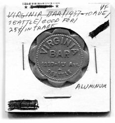 Virginia Bar 1937 1st Ave Seattle Wa Good For 25cent In Trade Token Al 28mm Sc