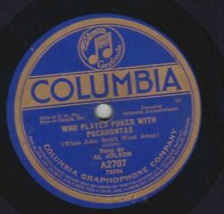 Al Jolson Harry Fox – 78 rpm Columbia A2787: Who Played Poker with Pocahontas
