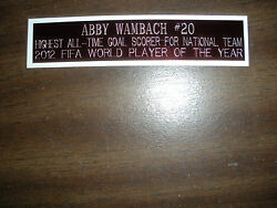Abby Wambach Soccer Nameplate For Signed Ball Case/jersey Case/photo