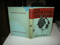 The Boston Terrier by Vincent G Perry - 2nd Edition 1941 - Judy Publ - HC  DJ